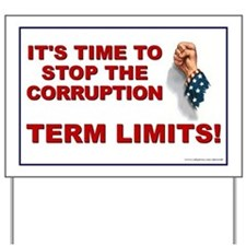 Stop the Corruption, Term Limits - Yard Sign