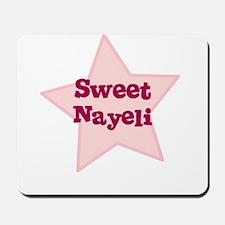 Sweet Nayeli Mousepad