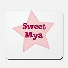Sweet Mya Mousepad