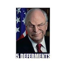 DICK CHENEY 5 DEFERMENTS - Fridge Magnet