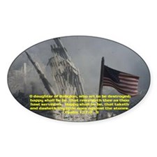 Psalm 137:8 - 9 Oval Decal