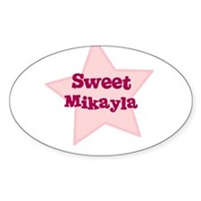 Sweet Mikayla Oval Decal