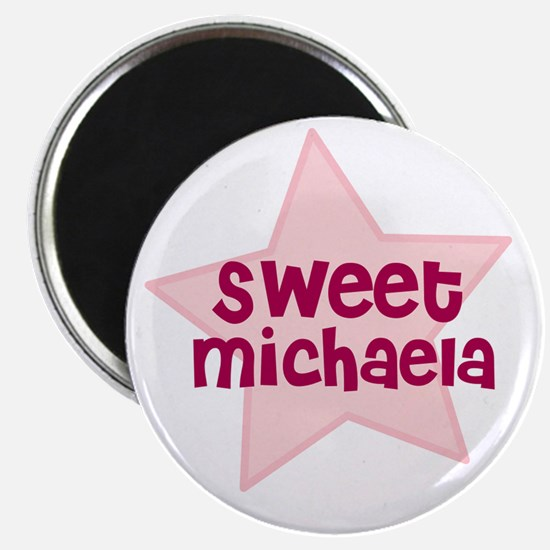 Sweet Michaela Magnet