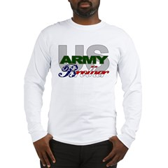 US Army Brother Long Sleeve T-Shirt