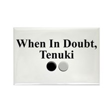 When in Doubt, Tenuki Rectangle Magnet