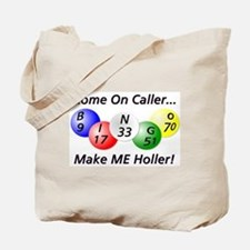 Come on Caller! Bingo! Tote Bag