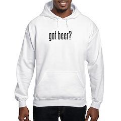 got beer? Hoodie