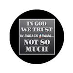 """In God We Trust 3.5"""" Button"""