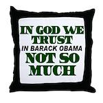 In God We Trust Throw Pillow