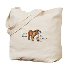 Bulldog's Life Motto Tote Bag