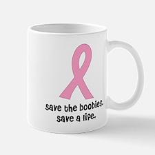 save the boobies, save a life Mug