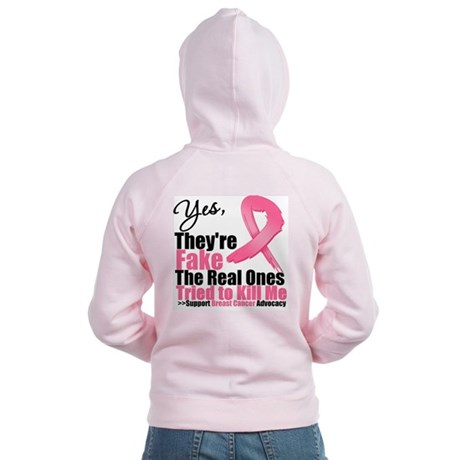 Yes They're Fake Breast Cancer Women's Zip Hoodie
