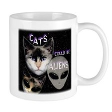 Cats Could Be Aliens Mug