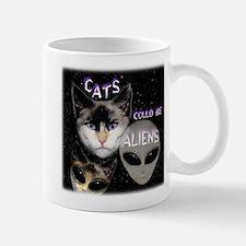 Cats Could Be Aliens Mug