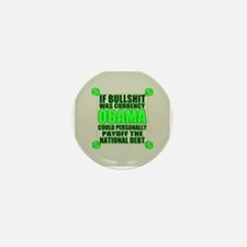 If Bullshit was Currency Mini Button (10 pack)