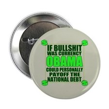 "If Bullshit was Currency 2.25"" Button"