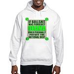 If Bullshit was Currency Hooded Sweatshirt