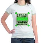 If Bullshit was Currency Jr. Ringer T-Shirt