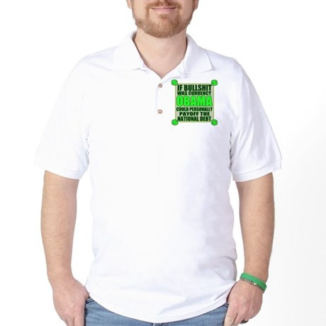 If Bullshit was Currency Golf Shirt