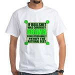 If Bullshit was Currency White T-Shirt