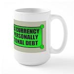 If Bullshit was Currency Large Mug