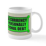 If Bullshit was Currency Mug