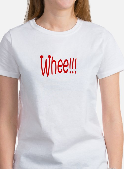 Whee!!! Women's T-Shirt