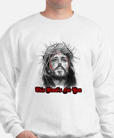 jesus this blood's for you Sweatshirt