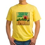 Swine Flu Comes To FarmTown Yellow T-Shirt