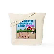 Swine Flu Comes To FarmTown Tote Bag