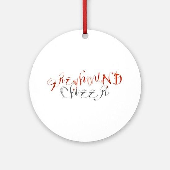 GREYHOUND CHEER (3) Ornament (Round)