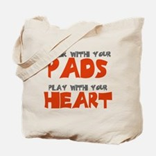 TALK WITH YOUR PADS Tote Bag