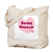 Sweet Makayla Tote Bag