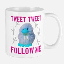Tweet Tweet Follow Me Mug