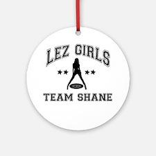 Riyah-Li Designs Lez Girls Team Shane Ornament (Ro