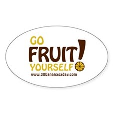 Go Fruit Yourself! (for white BG) - Hi-Res Decal