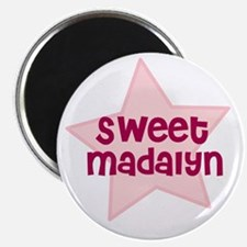 Sweet Madalyn Magnet