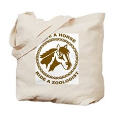 Ride A Zoologist Tote Bag