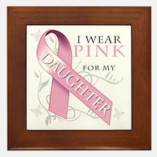 I Wear Pink for my Daughter Framed Tile