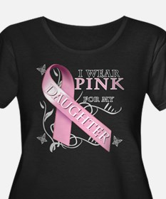 I Wear Pink for my Daughter T
