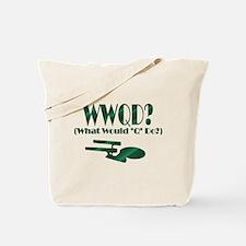 WWQD? Tote Bag