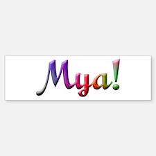 Mya Design #816 Bumper Bumper Bumper Sticker