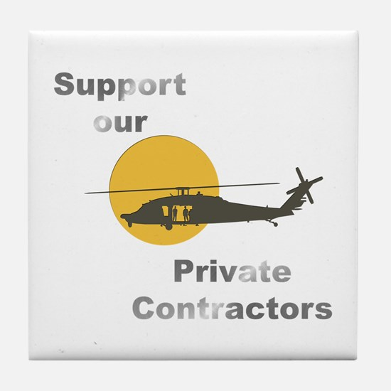 Support our Private Contractors Tile Coaster