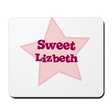 Sweet Lizbeth Mousepad
