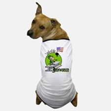 LUCK OF THE IRONWORKER Dog T-Shirt