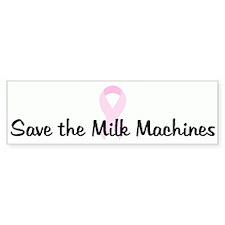 Save the Milk Machines pink r Bumper Bumper Sticker