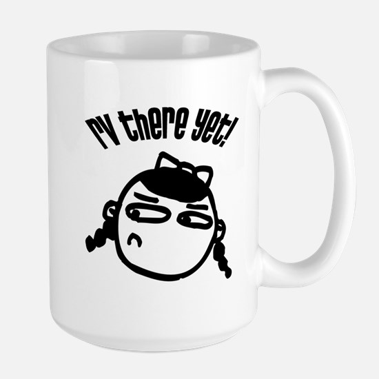 RV There Yet - Dolly Large Mug