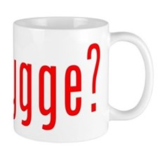 got hygge? Mug
