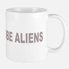 I Probe Aliens Mug