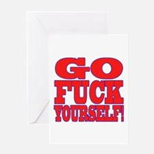 Go F Yourself Greeting Card